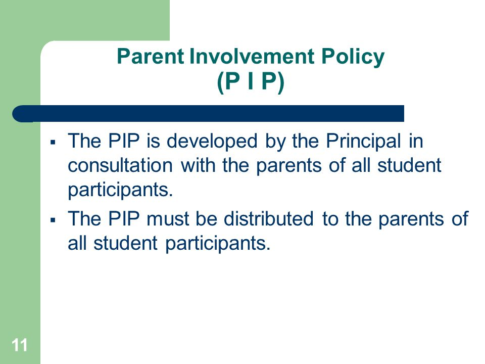 Parent Involvement Policy (P I P)