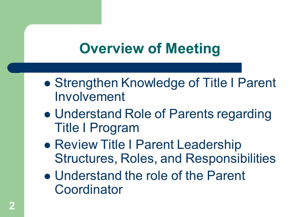 Overview of Meeting Strengthen Knowledge of Title I Parent Involvement