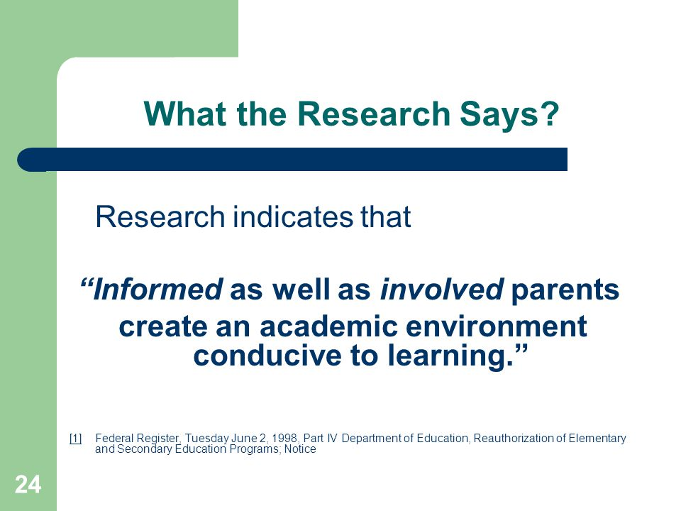 What the Research Says Informed as well as involved parents