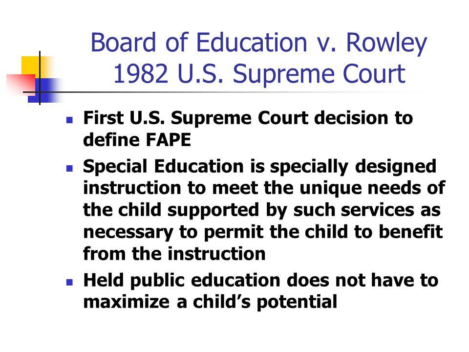 Board of Education v. Rowley 1982 U.S. Supreme Court