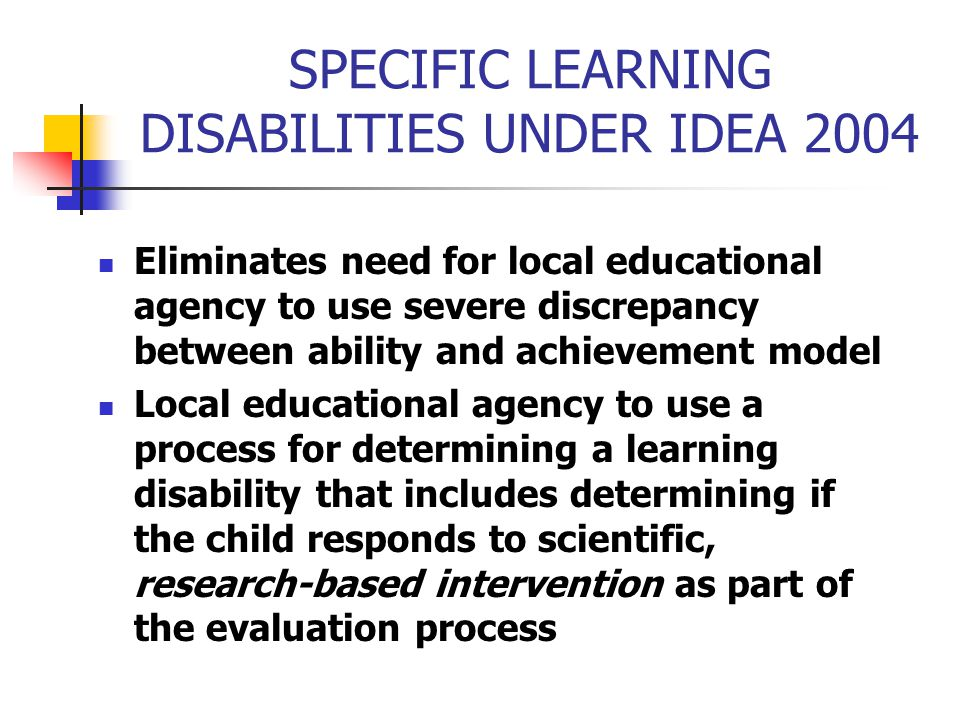SPECIFIC LEARNING DISABILITIES UNDER IDEA 2004