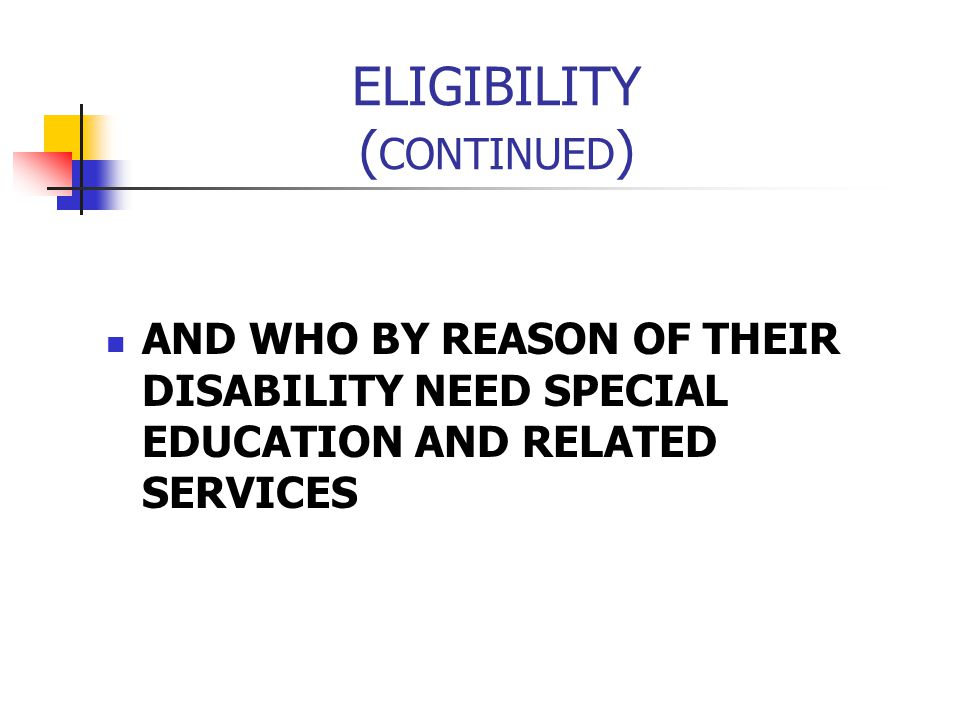 ELIGIBILITY (CONTINUED)