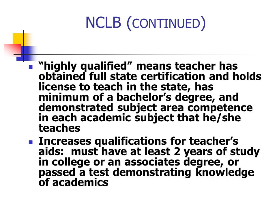 NCLB (CONTINUED)