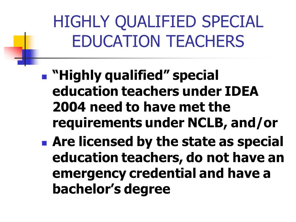 HIGHLY QUALIFIED SPECIAL EDUCATION TEACHERS