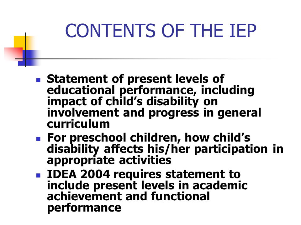CONTENTS OF THE IEP