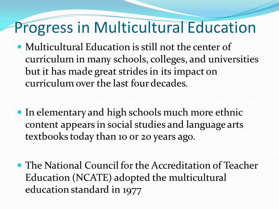 Progress in Multicultural Education