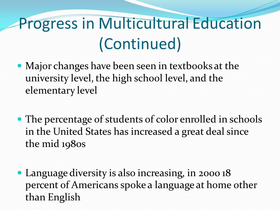 Progress in Multicultural Education (Continued)