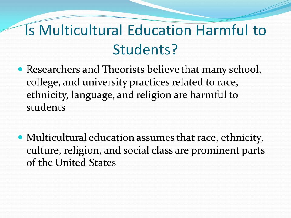 Is Multicultural Education Harmful to Students