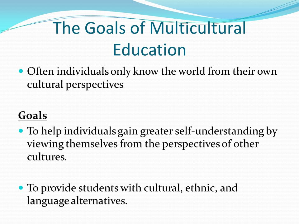 The Goals of Multicultural Education