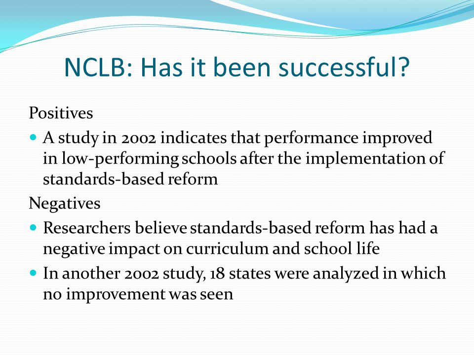 NCLB: Has it been successful