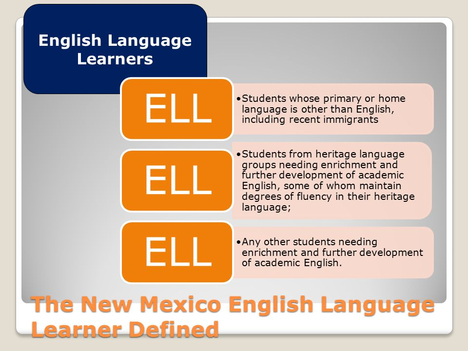 The New Mexico English Language Learner Defined