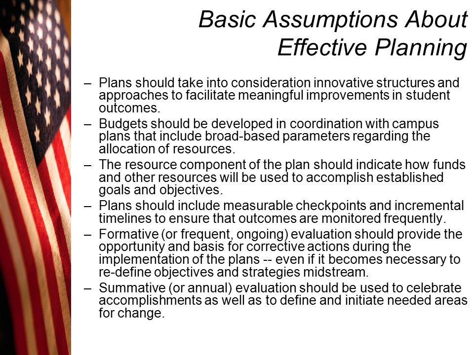 Basic Assumptions About Effective Planning