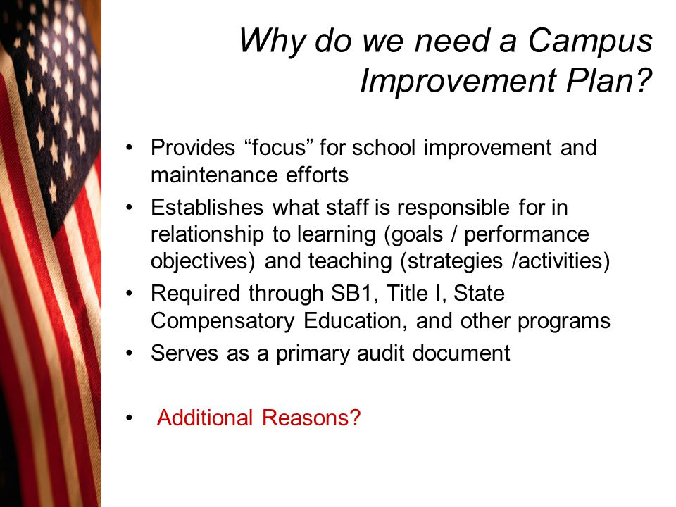Why do we need a Campus Improvement Plan