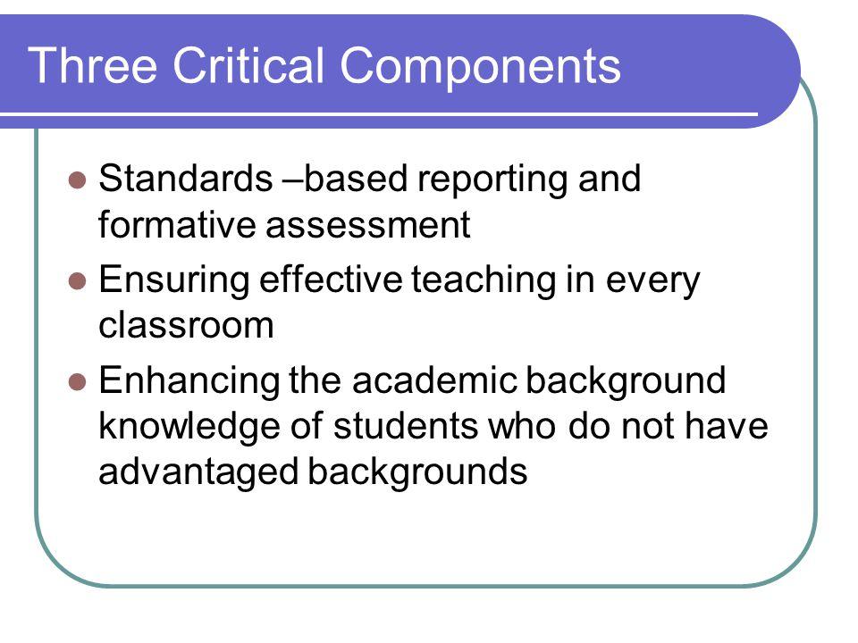 Three Critical Components