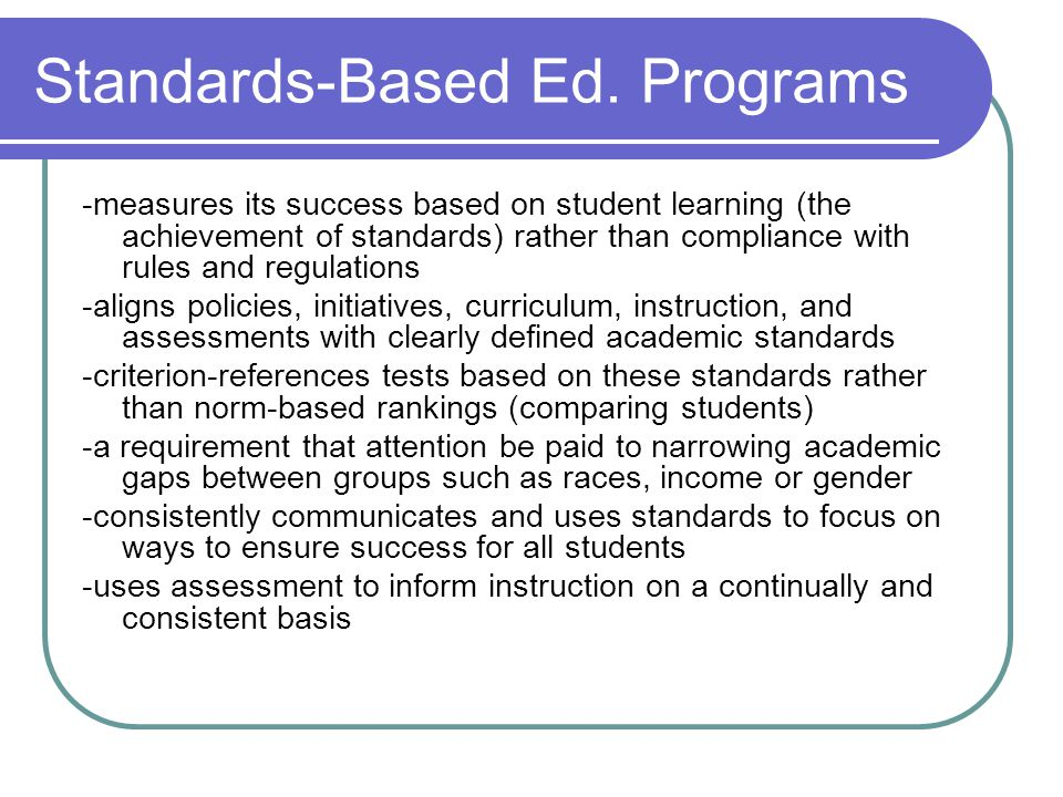 Standards-Based Ed. Programs