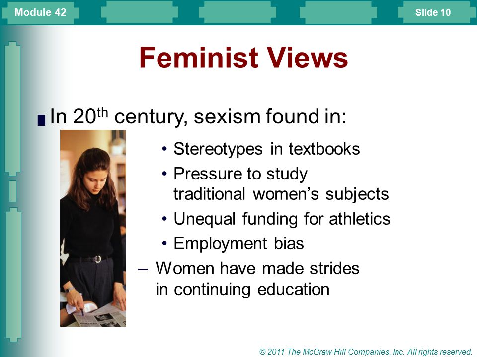 Feminist Views In 20th century, sexism found in: