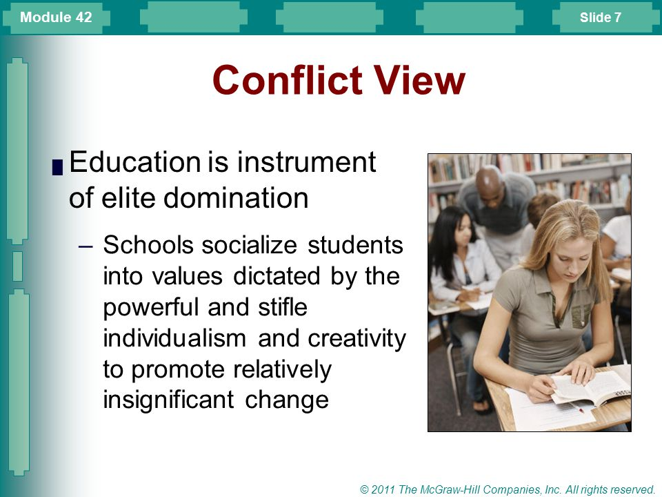 Conflict View Education is instrument of elite domination