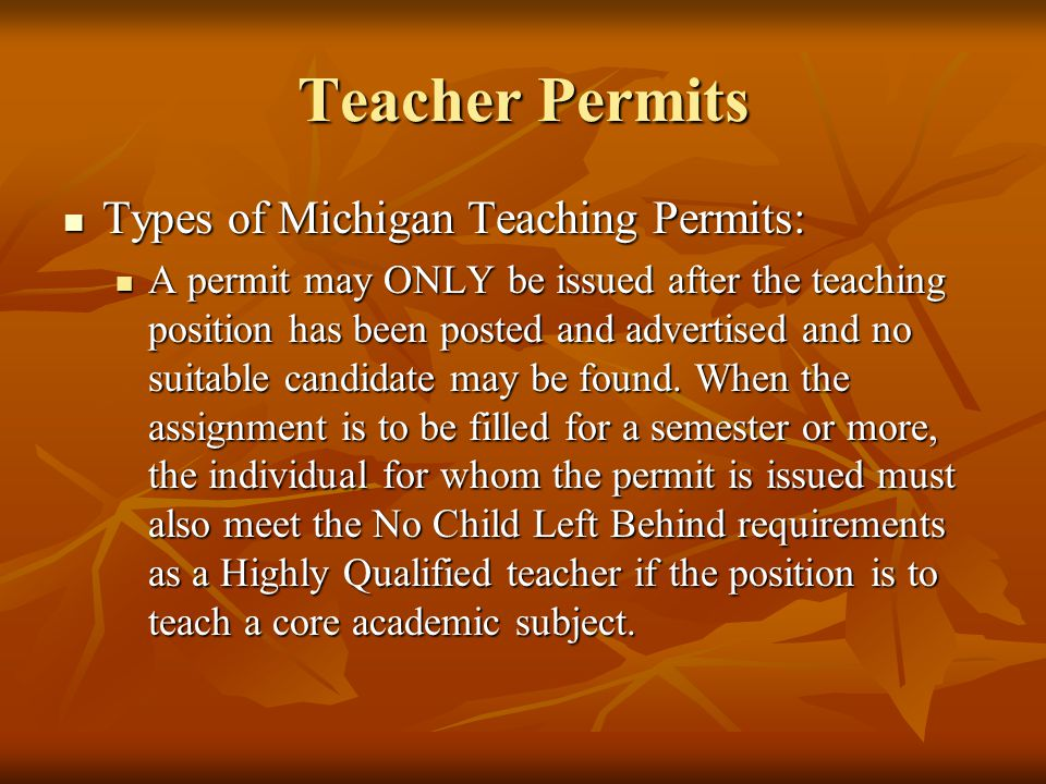 Teacher Permits Types of Michigan Teaching Permits: