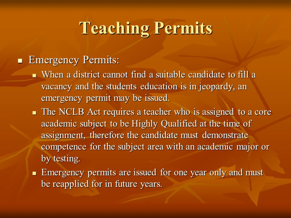 Teaching Permits Emergency Permits: