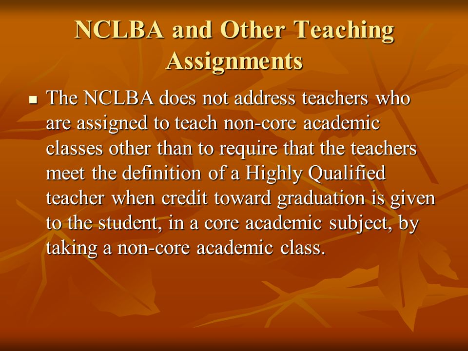NCLBA and Other Teaching Assignments