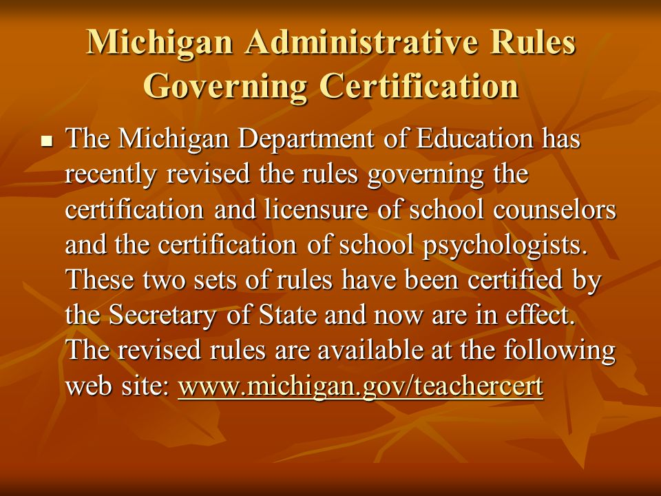 Michigan Administrative Rules Governing Certification