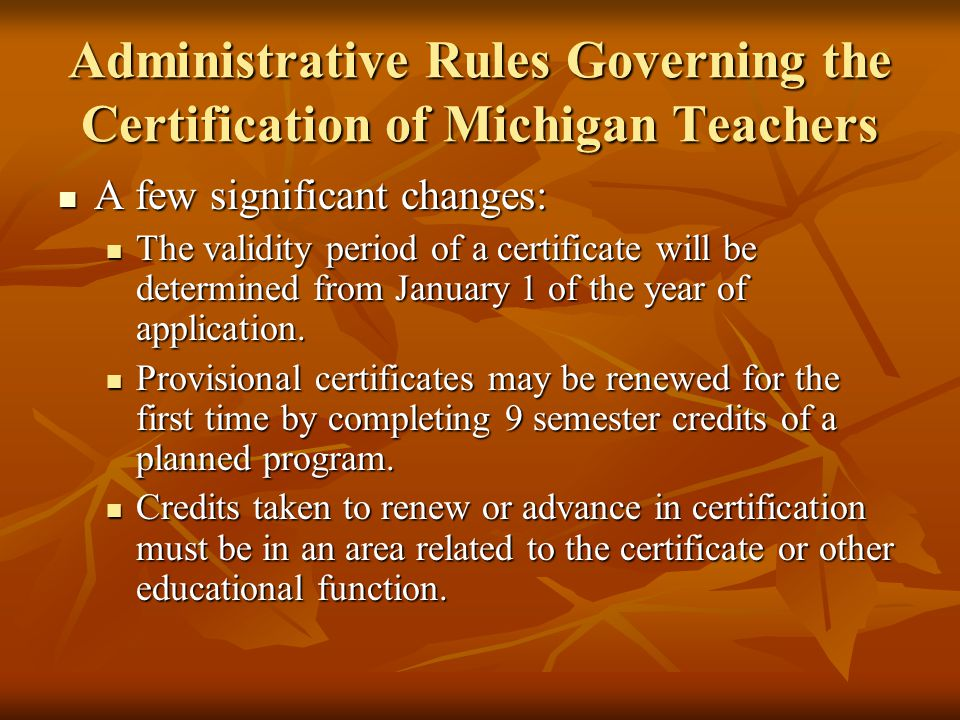 Administrative Rules Governing the Certification of Michigan Teachers
