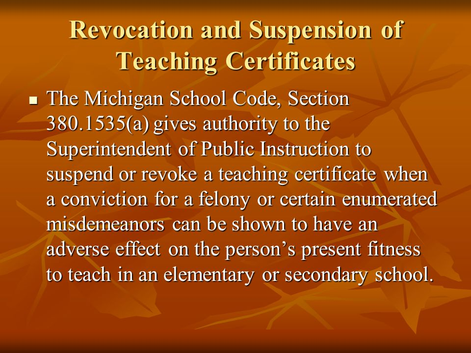Revocation and Suspension of Teaching Certificates