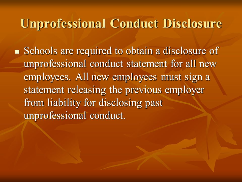 Unprofessional Conduct Disclosure