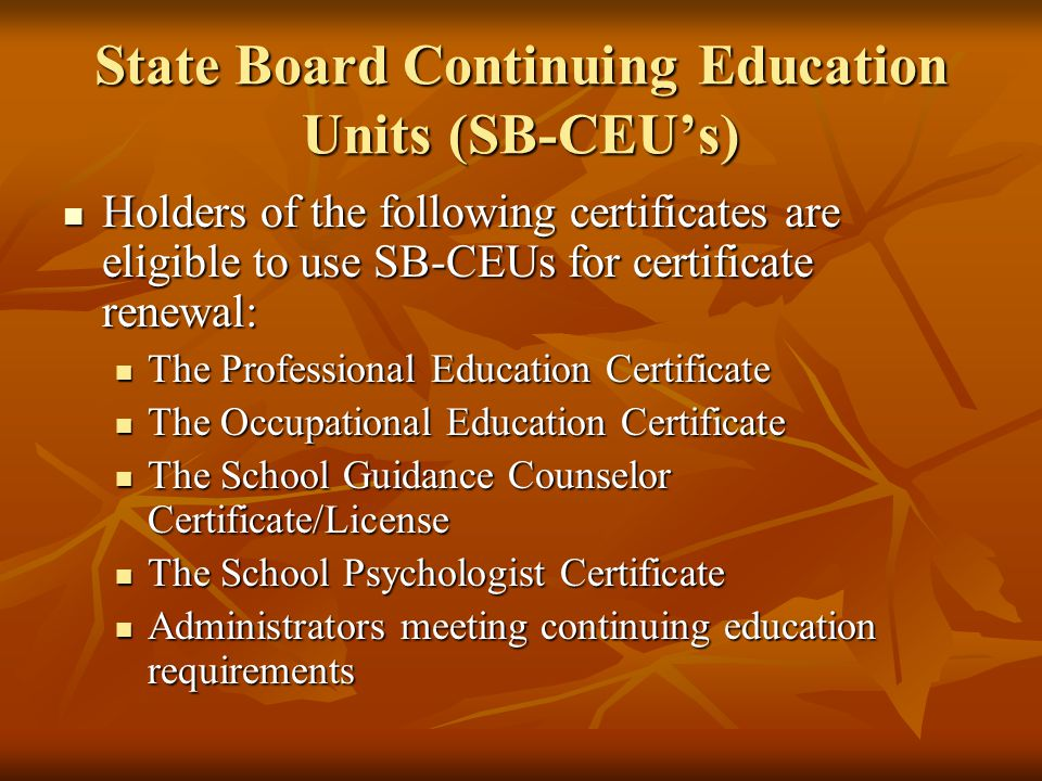 State Board Continuing Education Units (SB-CEU's)