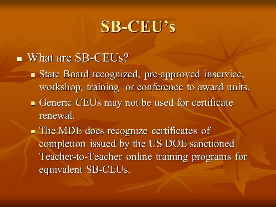 SB-CEU's What are SB-CEUs