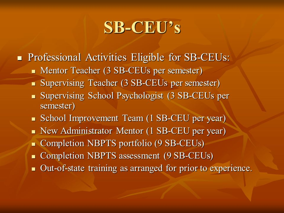 SB-CEU's Professional Activities Eligible for SB-CEUs: