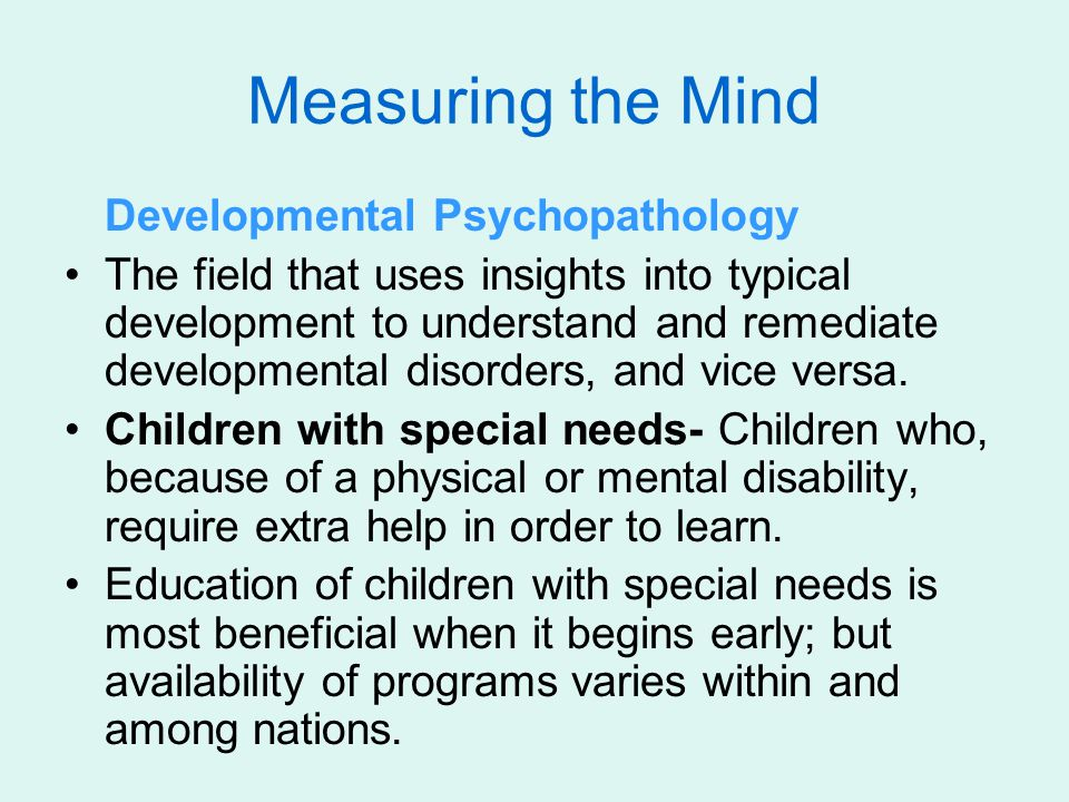 Measuring the Mind Developmental Psychopathology