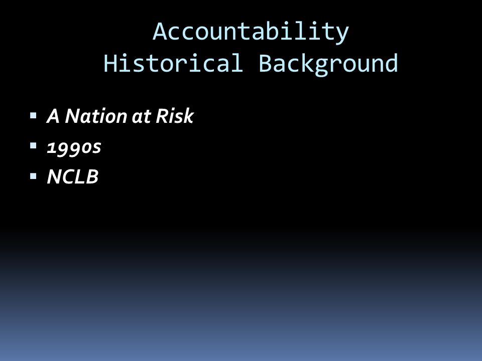 Accountability Historical Background
