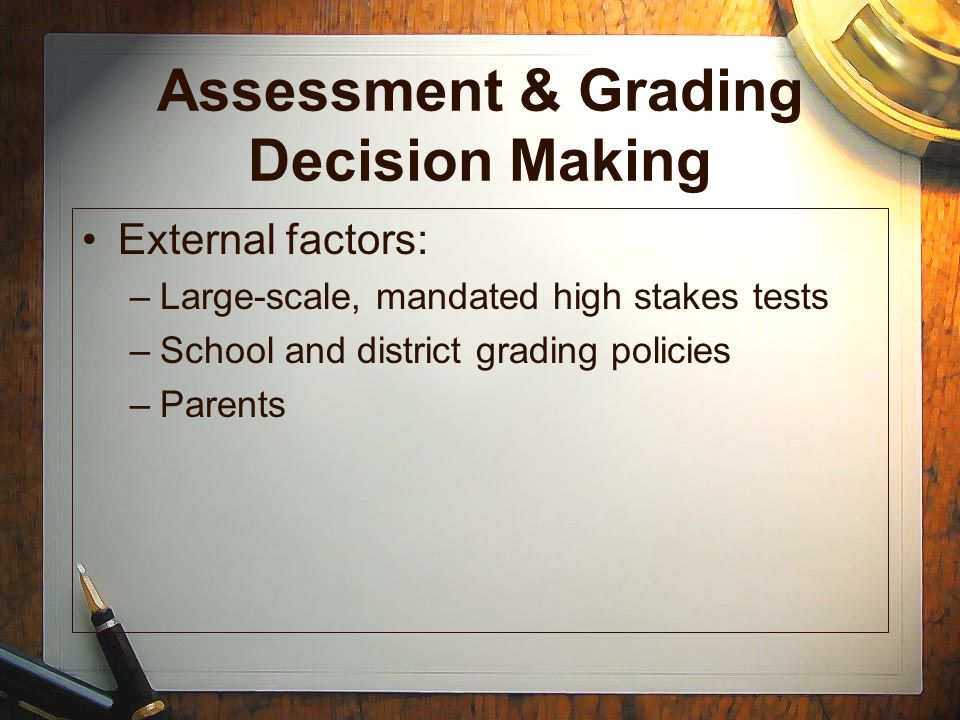 Assessment & Grading Decision Making