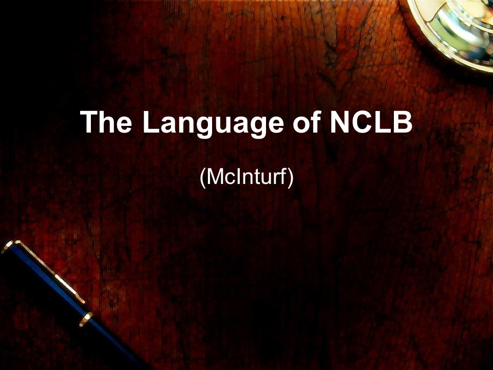 The Language of NCLB (McInturf)