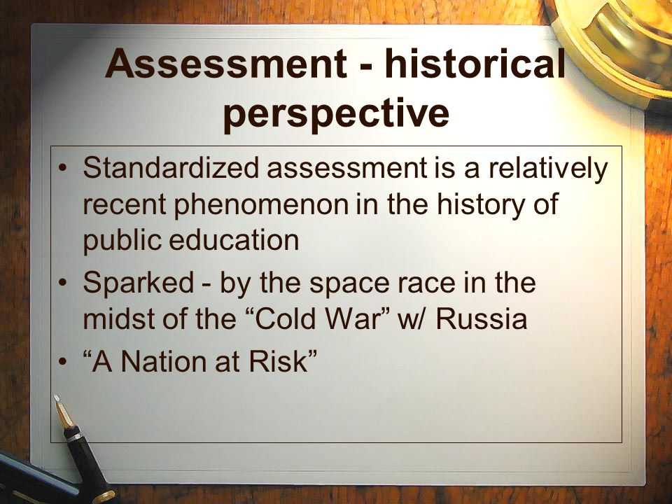 Assessment - historical perspective