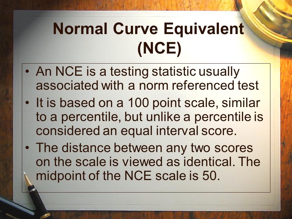 Normal Curve Equivalent (NCE)
