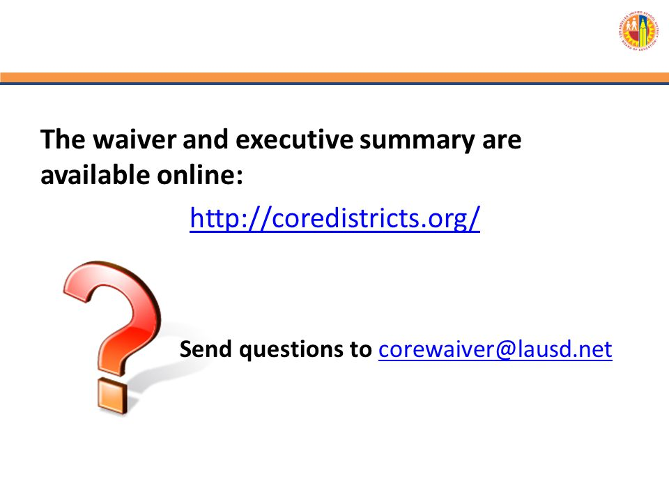 The waiver and executive summary are available online: http://coredistricts.org/