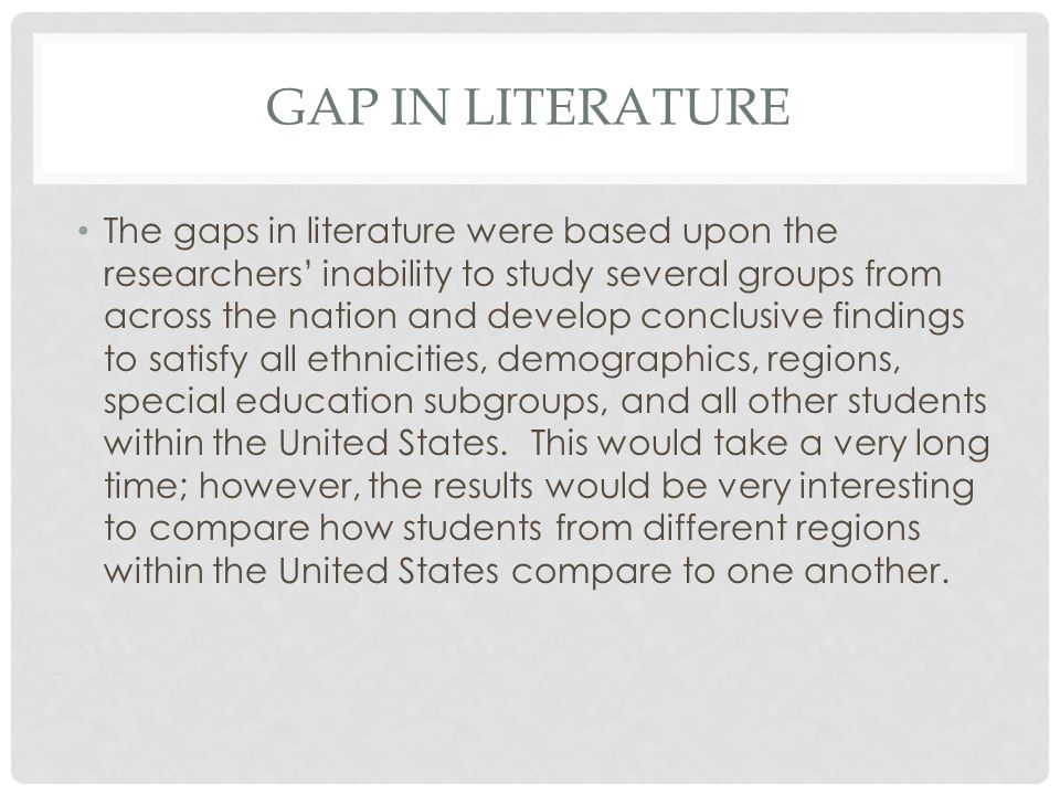 Gap in literature