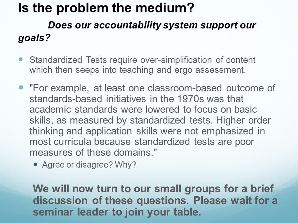 Is the problem the medium