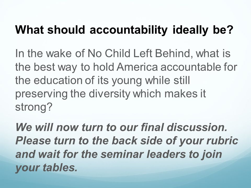 What should accountability ideally be