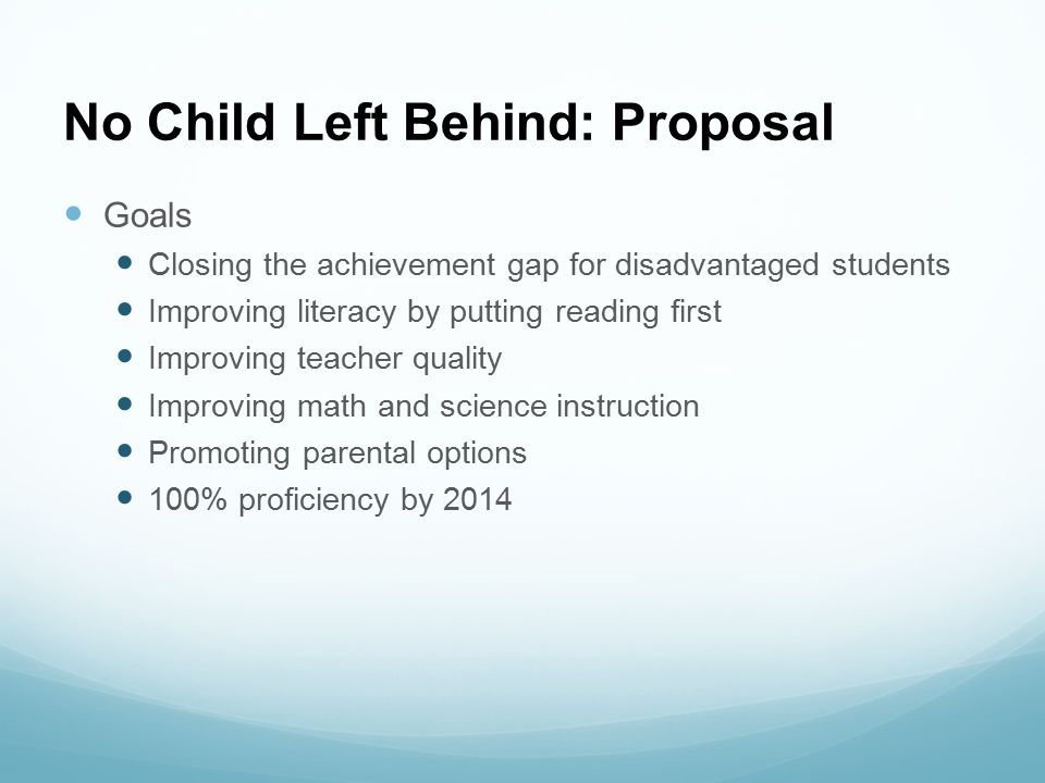 No Child Left Behind: Proposal
