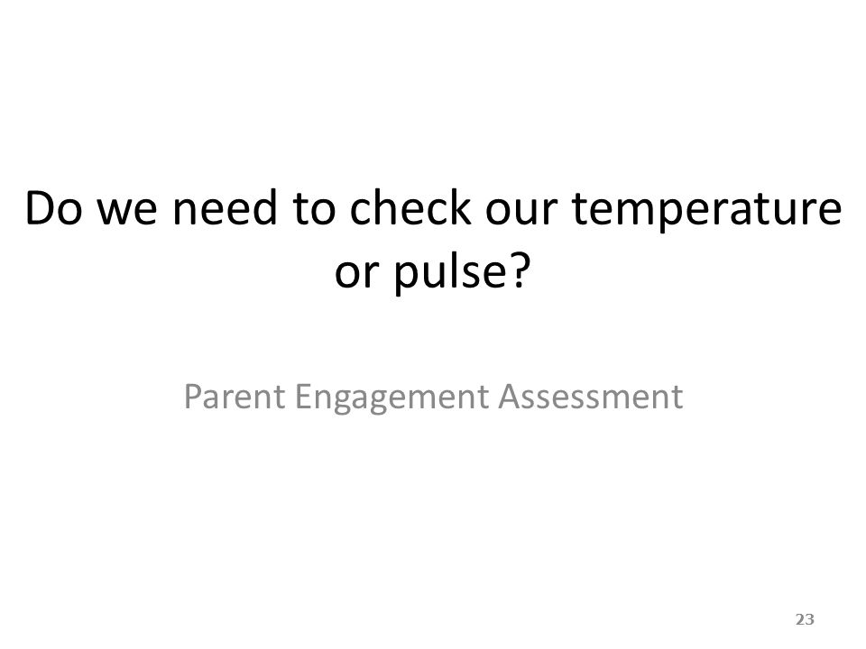 Do we need to check our temperature or pulse