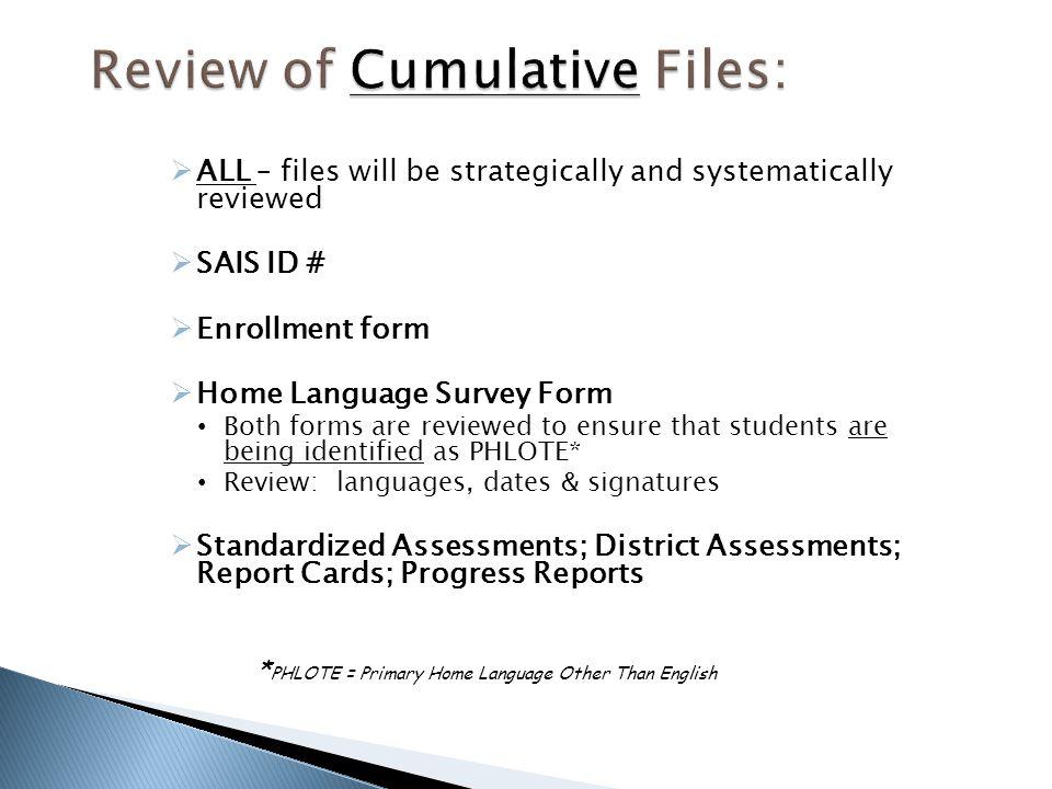 Review of Cumulative Files: