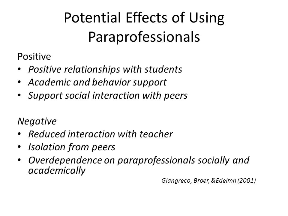 Potential Effects of Using Paraprofessionals