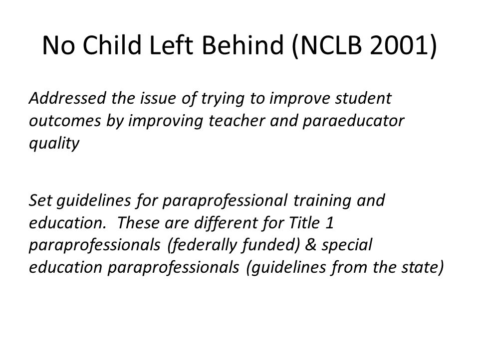 No Child Left Behind (NCLB 2001)