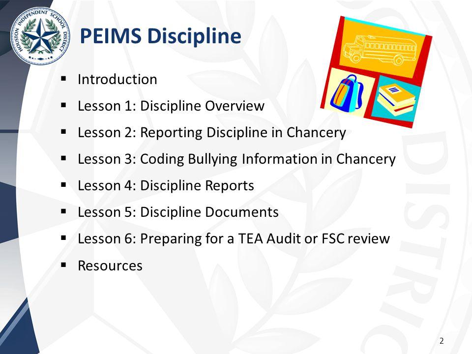 PEIMS Discipline Introduction Lesson 1: Discipline Overview