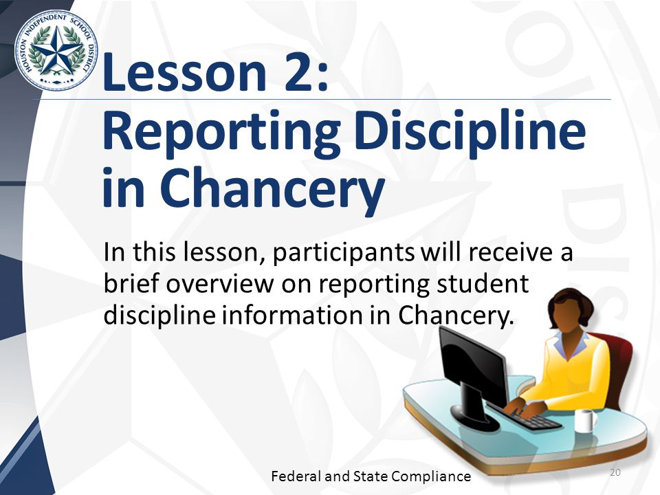 Lesson 2: Reporting Discipline in Chancery