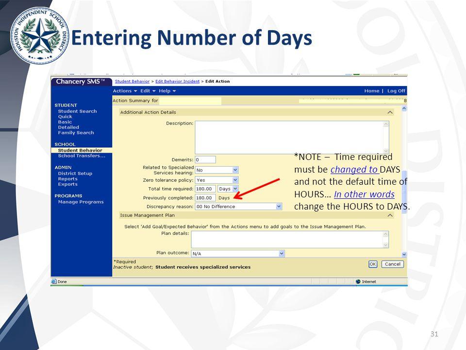 Entering Number of Days