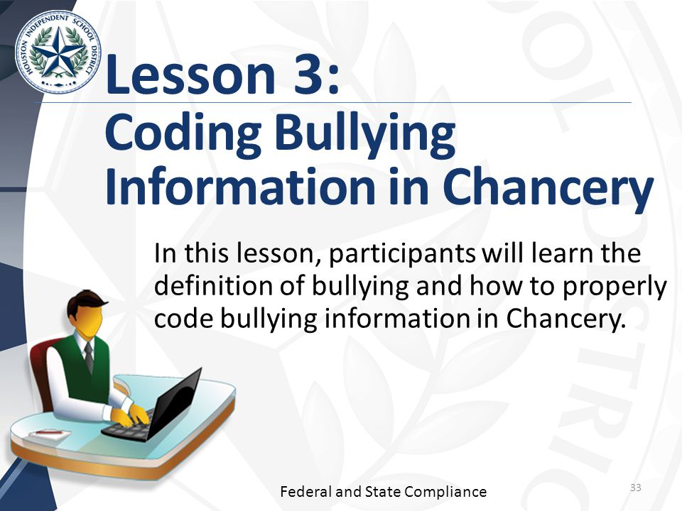 Lesson 3: Coding Bullying Information in Chancery